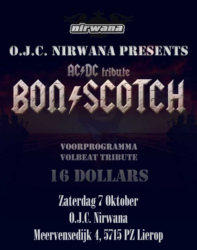 flyer, nirwana, lierop, bon scotch, ac/dc tribute, nirwana lierop, volbeat, 16 dollars