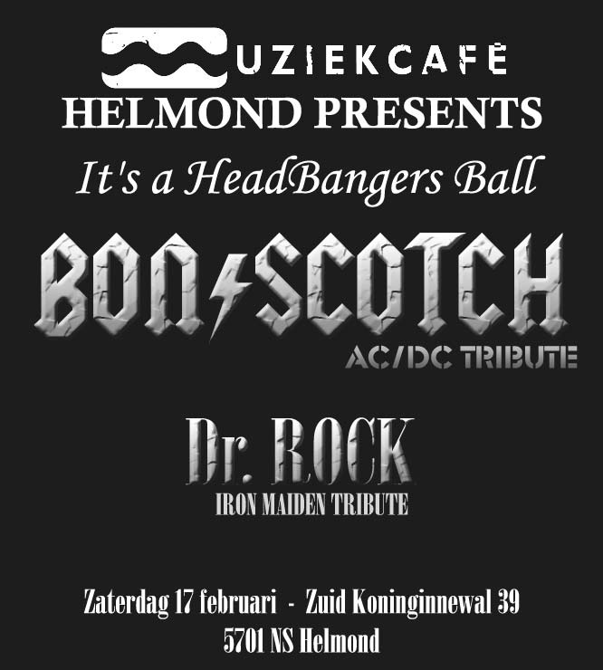 flyer, muziekcafe, helmond, bon scotch, ac/dc tribute, dr rock, headbangers ball