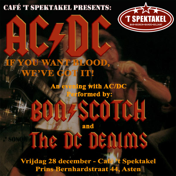 flyer, bon scotch, dc denims, spektakel asten, acdc tribute, if you want blood