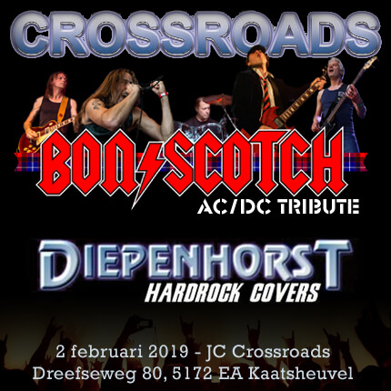 flyer, crossroads, kaatsheuvel, bon scotch, ac/dc tribute, 2 februari, diepenhorst