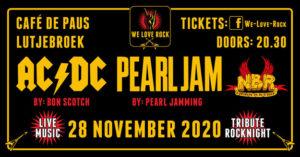 we love rock, bon scotch, acdc tribute, NBR, pearl jamming ,tribute rocknight, 28-11-2020,lutjebroek, de paus