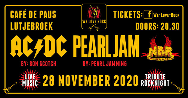 we love rock, bon scotch, acdc tribute, NBR, pearl jamming ,tribute rocknight, 28-11-2020,lutjebroek, de paus