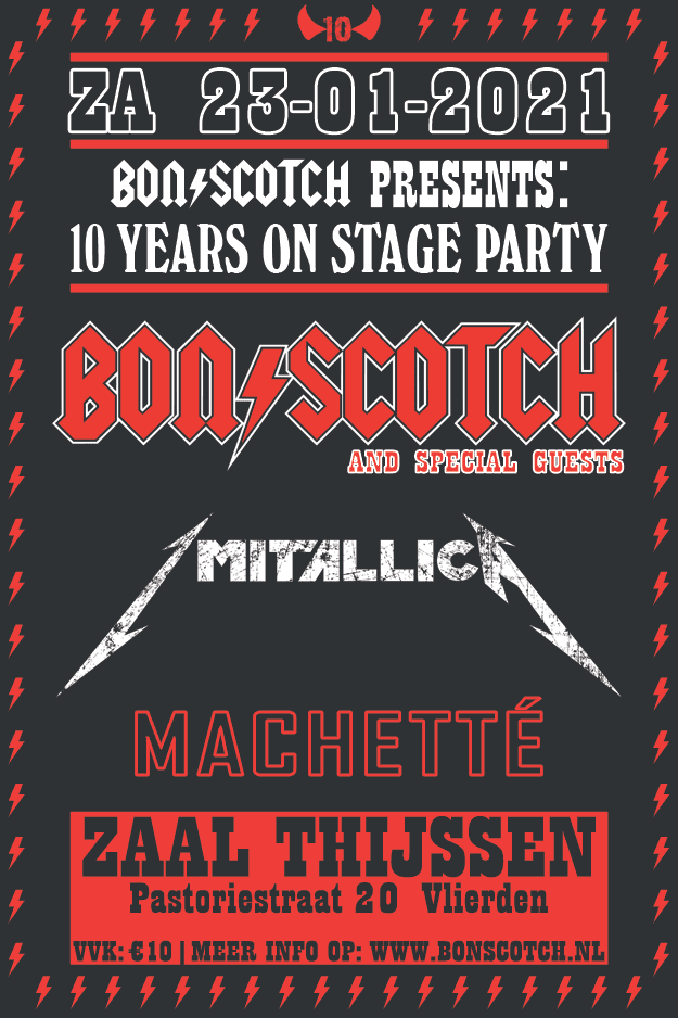 bon scotch, 10 years on stage party, 23 januari 2021, zaal thijssen, vlierden, imitallica, machette, flyer