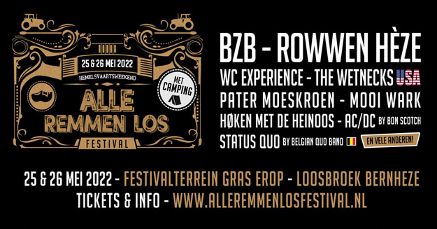 alle remmen los, festival, hemelvaart 2022, loosbroek, bon scotch, bzb, rowwen heze, the wetnecks, mooi wark